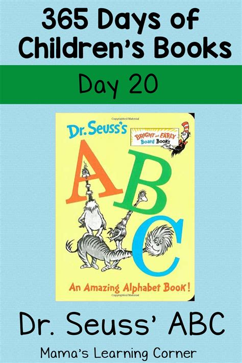 the days of my books dr seuss abc an amazing alphabet book day 20 mamas