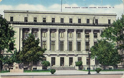 wake county court house goodnight raleigh a look at the art architecture history and people of the city