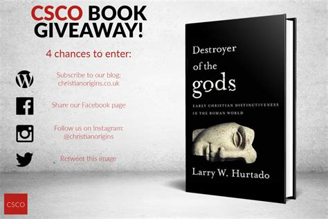 Book Giveaways Uk - win a signed copy of larry hurtado s newest book csco