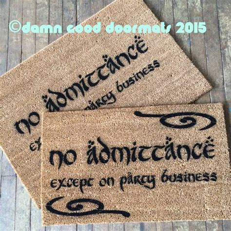 Business Doormats no admittance except on business lotr hobbit doormat