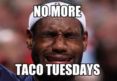 Meme Video Creator - meme creator no more taco tuesdays meme generator at