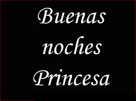 imagenes de buenas noches mi princesa im 225 genes de buenas noches amor informaci 243 n im 225 genes