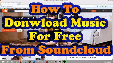 How To Download Songs From SoundCloud Or Any Other Website ...