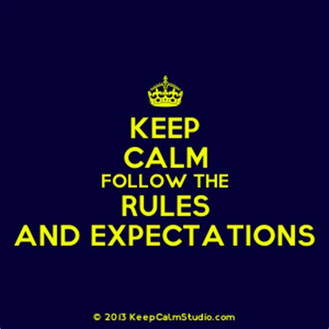 keep calm follow the and expectations design on t