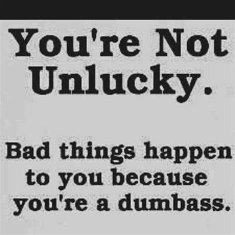 unlucky things unlucky things unlucky things bad quotes image quotes at