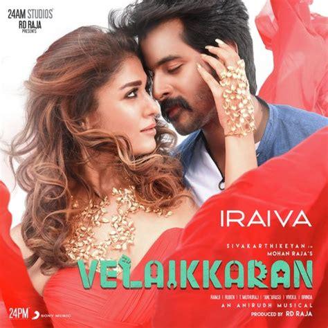 download mp3 from velaikaran velaikkaran 2017 tamil movie mp3 songs free download