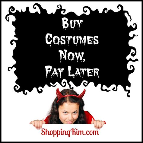 Bill Me Later Amazon Gift Card - buy halloween costumes now pay later shopping kim