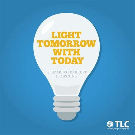 what is light tomorrow 83 best light quotes images on light quotes