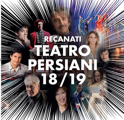teatro persiani recanati teatro persiani recanati ecco la nuova stagione 2018