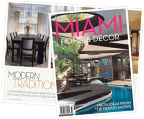 miami home and d 233 cor magazine brings the of j