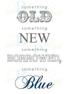 something old something new something borrowed something blue something old new borrowed and blue something new