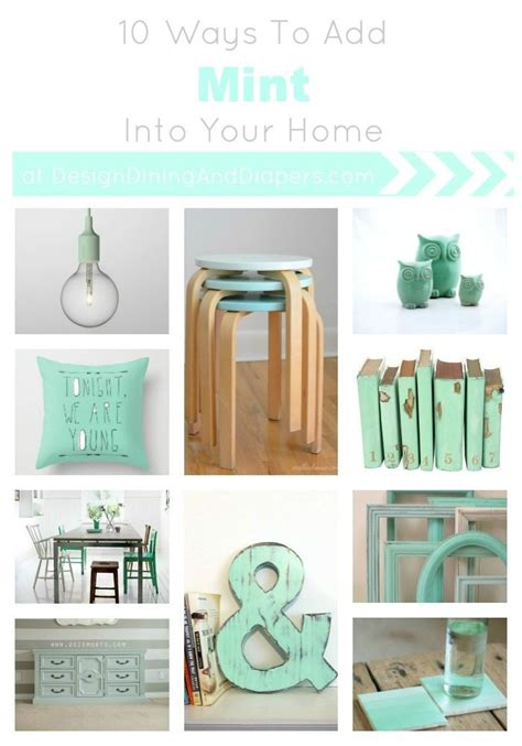 10 ways to add mint into your home whiteaker