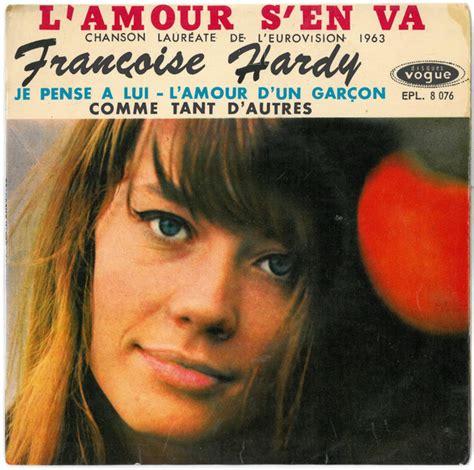françoise hardy l amour d un garcon fran 231 oise hardy l amour s en va vinyl 7 quot 45 rpm ep