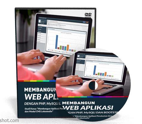 Dvd Tutorial Membangun Aplikasi Web Dengan Phpmysqli Dan Bootstrap Dvd Tutorial Membangun Aplikasi Berbasis Web Dengan Php