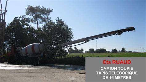 Longueur Tapis Toupie Beton by Livraison B 233 Ton Ruaud Mat 233 Riaux