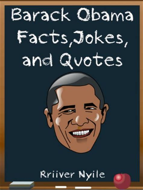 the obama years just the facts books quot barack obama barack obama facts jokes and
