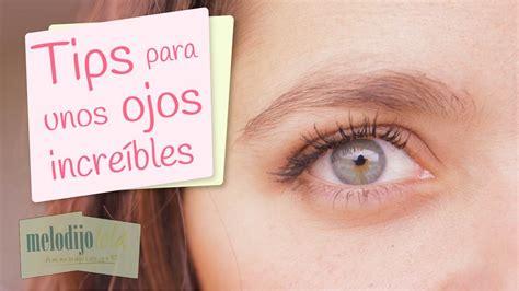 tener unos ojos bonitos desmotivaciones tips para ojos increibles c 243 mo tener ojos bonitos tips