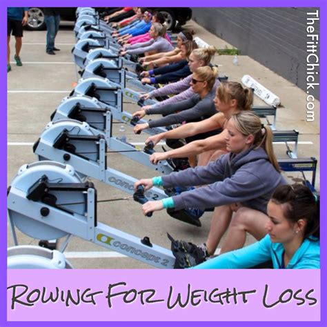 Weight Loss Exercise Rowing by Rowing For Weight Loss Thefittchick