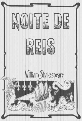 Baixar Noite de Reis - William Shakespeare ePub PDF Mobi