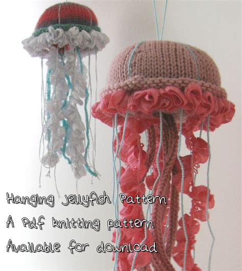 jellyfish knitting pattern jellyfish knit pattern hanging jellyfish pdf pattern