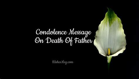 Condolence Messages On Death Of Father   Sympathy Quotes