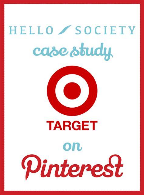 pinterest target case study target creating a bullseye pinterest strategy