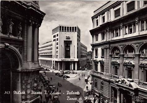 banc di roma milanoneisecoli dal banco jarach al banco di roma piazza