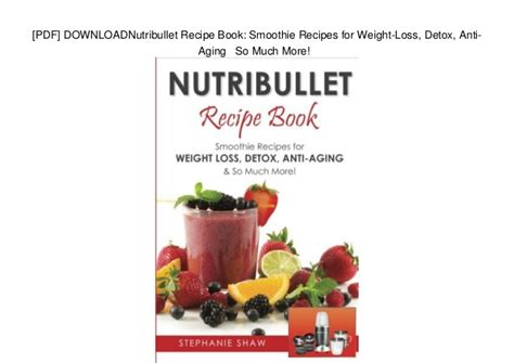Detox Smoothie Recipes Pdf by Juicing For Weight Loss Recipes Pdf Berry