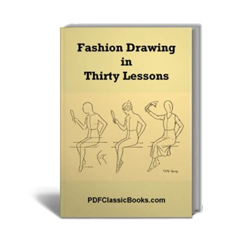 fashion design lessons fashion drawing in 30 lessons fashion design arts