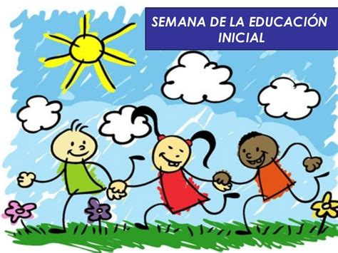 Pancartas Sobre La Semana De La Educacion Inicial | semana de la educaci 243 n inicial
