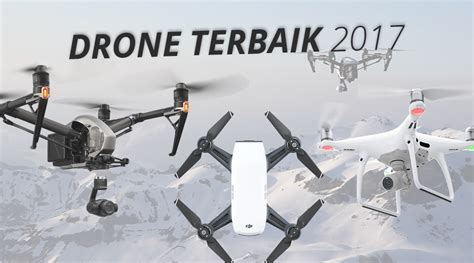 Drone Yang Terjangkau drone terbaik 2017 jogjasky