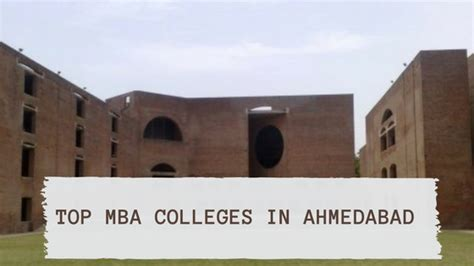 Mica Mba College Ranking by Top Mba Pgdm Colleges In Ahmedabad Top B School In