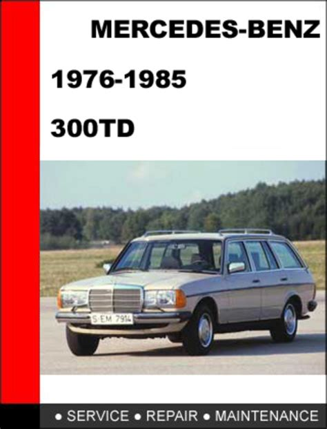 car repair manuals download 1985 mercedes benz s class parental mercedes benz 300td 1976 1985 factory service repair