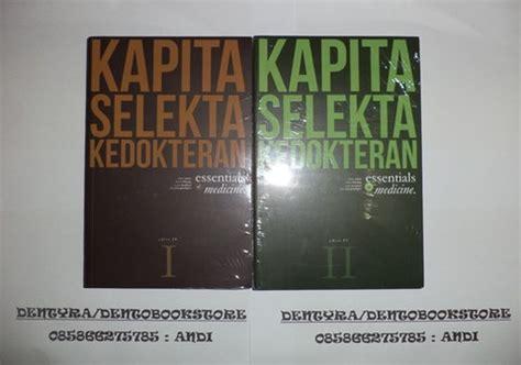 Kapita Selekta Kedokteran Jl 2 buku kapita selekta kedokteran edisi 4 jilid 1 2 ori fk ui