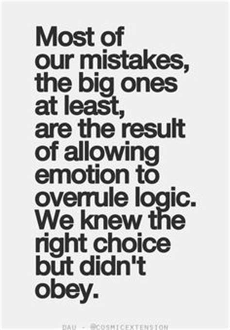 Big Is You Or At Least The It Is by Most Of Our Mistakes The Big Ones At Least Are The Result