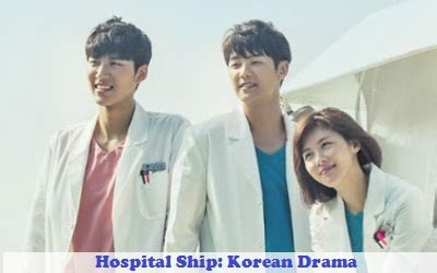 download mp3 ost hospital ship hospital ship synopsis and cast korean drama full synopsis