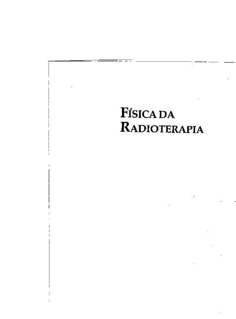 Fisica da radioterapia by Robson Nogueira - Issuu