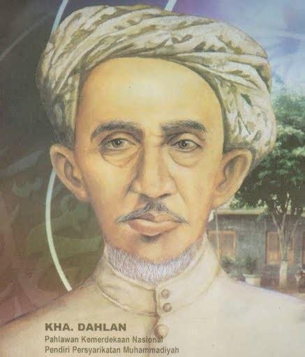 K H Ahmad Dahlan Amal Dan Perjuangannya Belajar Sejarah