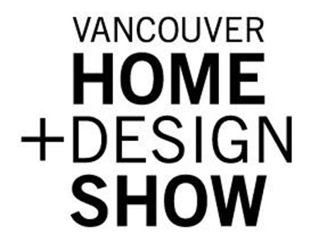 vancouver home design show free tickets vancouver home design show oct 22 25 western turf