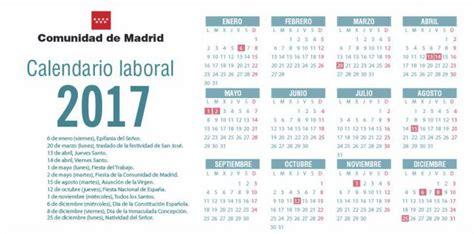 Calendario 2017 Actualizado Calendario Laboral 2017 Madrid Aprueba El Calendario