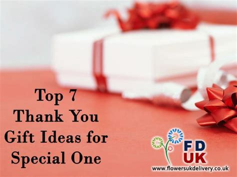 ppt top 7 thank you gift ideas for special one