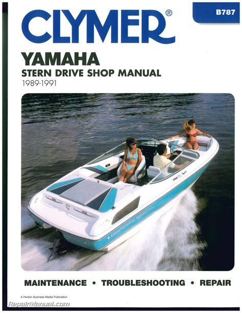 yamaha boat engine maintenance yamaha stern drive 1989 1990 1991 clymer boat engine