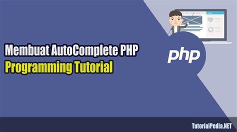 membuat aplikasi web gis dengan php dan google maps membuat autocomplete dengan php ajax dan mysql