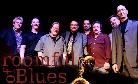roomful of blues roomful of blues swings into the leura hill eastman performing arts center mwv chamber of