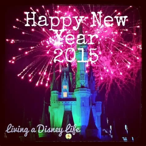 new years in disney world 2015 disney new year s resolutions archives living a disney
