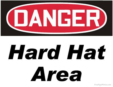 printable hard hat area sign printable danger hard hat area sign
