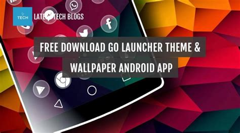 download themes for android go launcher free download go launcher theme wallpaper android app