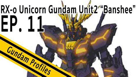 P R O M O Rg Gundam Rx 78 2 gundam profiles ep 11 rx o unicorn gundam unit2 quot banshee