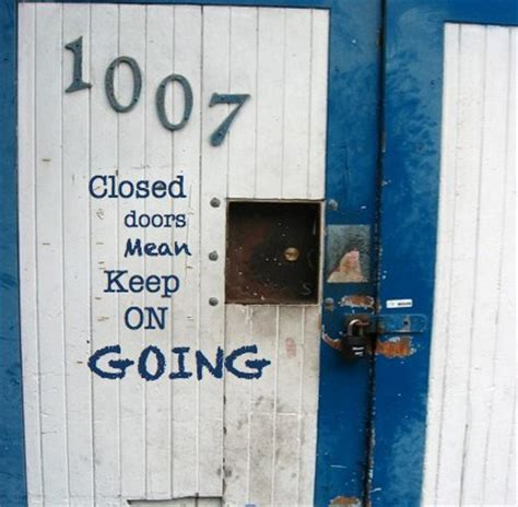 Doors Quotes by Quotes About Closing Doors 28 Quotes