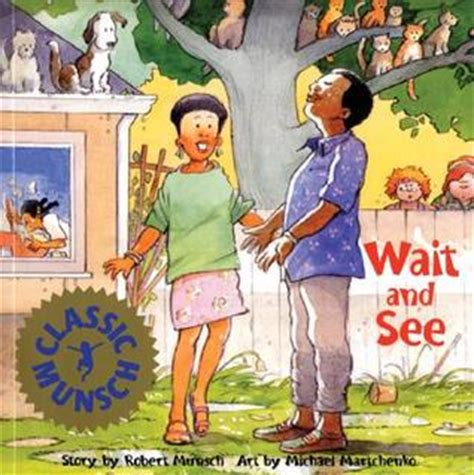 The Station Classic Munsch Ebooke Book wait and see by robert munsch